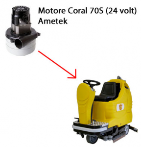 Coral 70 S - 24 volt Motore aspirazione AMETEK per lavapavimenti Adiatek