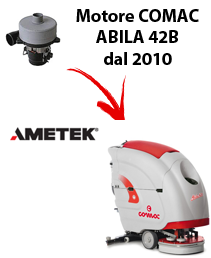 Motore AMETEK per lavapavimenti comac ABILA 42B 2010 (dal numero di serie 113002718)