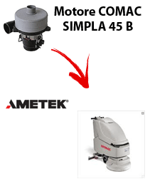 SIMPLA 45 B  MOTORE AMETEK aspirazione lavapavimenti Comac