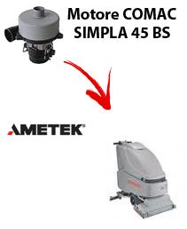 SIMPLA 45 BS  MOTORE AMETEK aspirazione lavapavimenti Comac