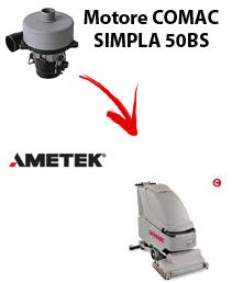 SIMPLA 50BS  MOTORE AMETEK aspirazione lavapavimenti Comac