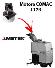 L17B  MOTORE AMETEK aspirazione lavapavimenti Comac