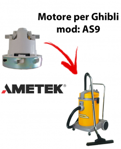 Motore Ametek di aspirazione per Aspirapolvere GHIBLI, modello AS9