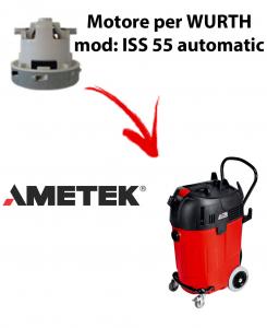 ISS 55 automatic MOTORE AMETEK aspirazione per aspirapolvere WURTH