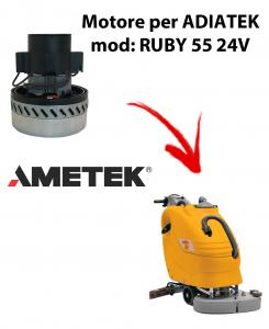 RUBY 55 24 volt. Motore aspirazione AMETEK ITALIA per lavapavimenti Adiatek