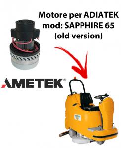 Sapphire 85 (old version)) Motore aspirazione AMETEK ITALIA lavapavimenti Adiatek