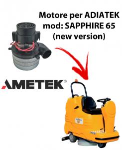 Sapphire 65 (new version) Motore aspirazione AMETEK ITALIA per lavapavimenti Adiatek