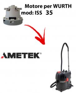 Motore Ametek di aspirazione per Aspirapolvere WURTH ISS 35 AUTOMATIC