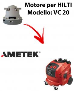 Motore Ametek di aspirazione per Aspirapolvere HILTI - VC 20