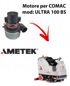 Motore aspirazione Ametek Italia per Lavapavimenti Comac ULTRA 100 BS