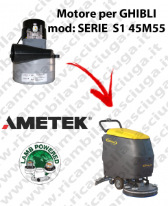 Motore aspirazione Lamb Ametek per Lavapavimenti Ghibli SERIE S1 45M55