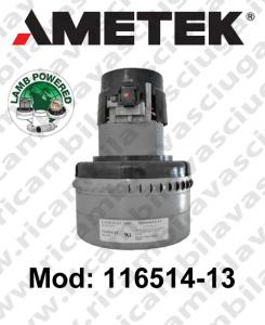 Motore Aspirazione 116514-13 LAMB AMETEK per lavapavimenti