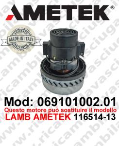 Motore aspirazione 069101002.01 AMETEK ITALIA per lavapavimenti ,può sostituire il motore LAMB AMETEK 116514-13