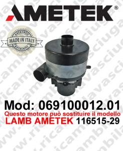 Motore aspirazione 069100012.01 AMETEK ITALIA per lavapavimenti può sostituire il motore LAMB AMETEK 116515-29
