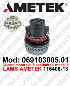 Motore aspirazione 069103005.01 AMETEK ITALIA per lavapavimenti ,può sostituire il motore LAMB AMETEK 116406-13