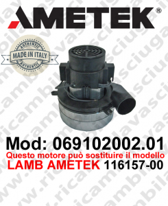 Motore aspirazione 069102002.01 AMETEK ITALIA per lavapavimenti ,può sostituire il motore LAMB AMETEK 116157-00