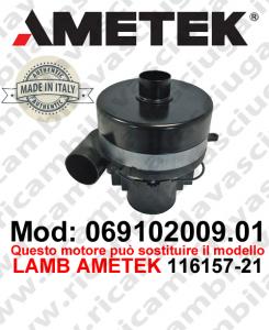 Motore aspirazione 069102009.01 AMETEK ITALIA per lavapavimenti ,può sostituire il motore LAMB AMETEK 116157-21
