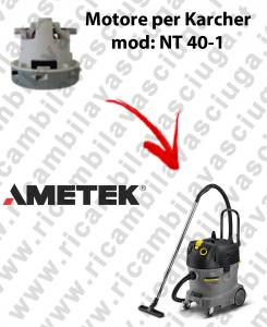 NT 40-1 MOTORE aspirazione AMETEK per aspirapolvere KARCHER