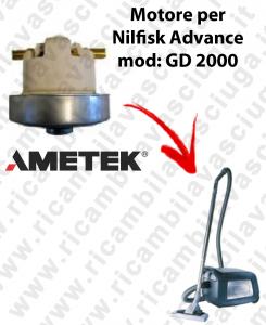 GD 2000  MOTORE ASPIRAZIONE AMETEK  per aspirapolvere Nilfisk Advance