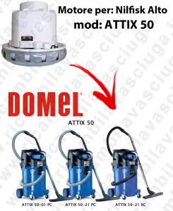 MOTORE DOMEL  per ATTIX 50 aspirapolvere NILFISK ALTO