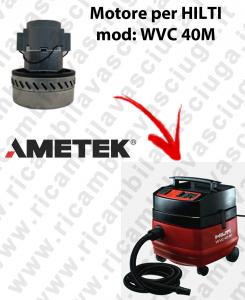 Motore aspirazione AMETEK  per aspirapolvere WVC 40 M E-  HILTI
