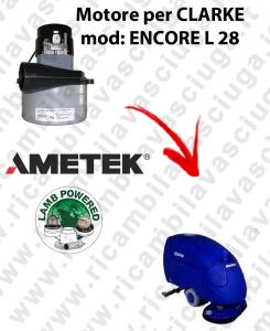 Motore aspirazione Lamb Ametek X lavapavimenti CLARKE ENCORE L 28
