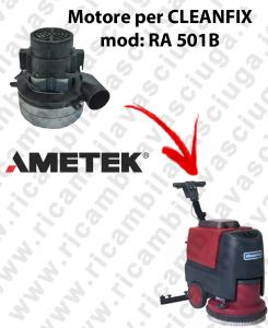 RA 501B Motore aspirazione AMETEK ITALIA per lavapavimenti CLEANFIX