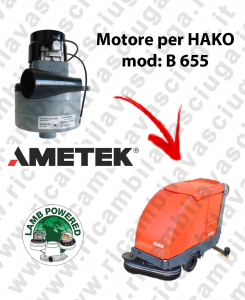 Motore LAMB AMETEK di aspirazione X lavapavimenti HAKO B 655