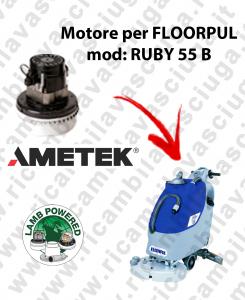 RUBY 55 B MOTORE LAMB AMETEK di aspirazione per lavapavimenti FLOORPUL