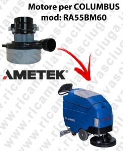RA55BM60 MOTORE LAMB AMETEK di aspirazione per lavapavimenti COLUMBUS