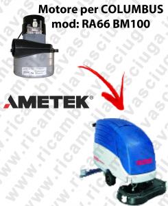 RA66 BM100 MOTORE LAMB AMETEK di aspirazione per lavapavimenti COLUMBUS