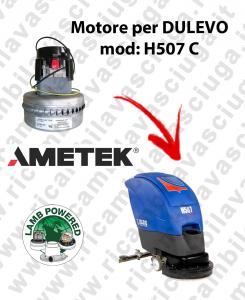 H507 C MOTORE LAMB AMETEK di aspirazione per lavapavimenti DULEVO