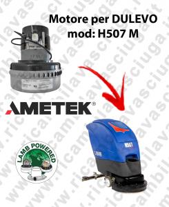 H507 M MOTORE LAMB AMETEK di aspirazione per lavapavimenti DULEVO