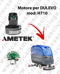 H710 MOTORE LAMB AMETEK di aspirazione per lavapavimenti DULEVO
