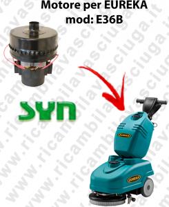 E36B Motore aspirazione SYN per lavapavimenti EUREKA