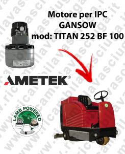 TITAN 252 BF 100 MOTORE LAMB AMETEK di aspirazione per lavapavimenti IPC GANSOW