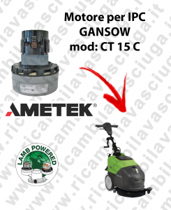 CT 15 C MOTORE LAMB AMETEK di aspirazione per lavapavimenti IPC GANSOW