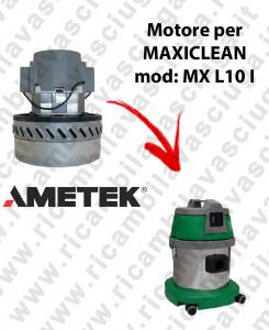 MX L 10 I MOTORE AMETEK di aspirazione per aspirapolvere e aspiraliquidi MAXICLEAN