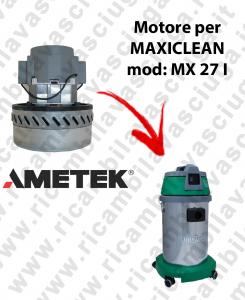 MX 27 I MOTORE AMETEK di aspirazione per aspirapolvere e aspiraliquidi MAXICLEAN