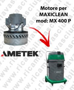 MX 400 P MOTORE AMETEK di aspirazione per aspirapolvere e aspiraliquidi MAXICLEAN
