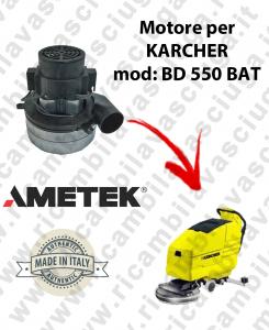 BD 550 BATT MOTORE AMETEK di aspirazione per lavapavimenti KARCHER