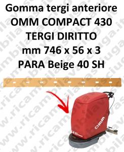 Gomma tergi anteriore per lavapavimenti OMM 430 COMPACT