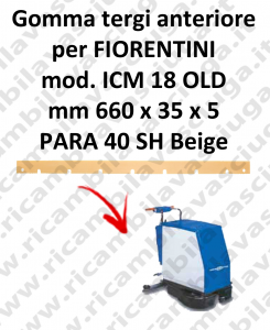 ICM 18 OLD GOMMA TERGI anteriore per tergipavimento FIORENTINI