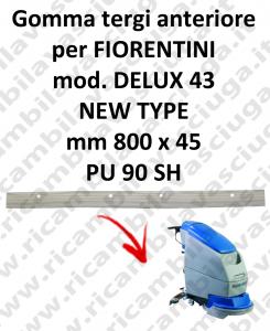 DELUX 43 new type GOMMA TERGI anteriore per tergipavimento FIORENTINI