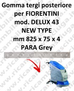 DELUX 43 new type GOMMA TERGI posteriore per tergipavimento FIORENTINI