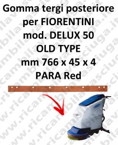 DELUX 50 old type GOMMA TERGI posteriore per tergipavimento FIORENTINI