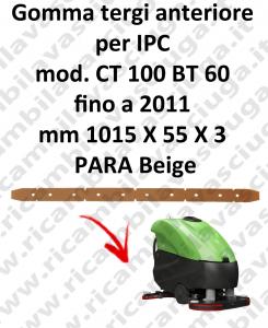 CT 100 BT 60 fino 2011 - GOMMA TERGI anteriore per lavapavimenti IPC
