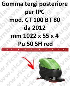 CT 100 BT 80 da 2012 - GOMMA TERGI posteriore per lavapavimenti IPC