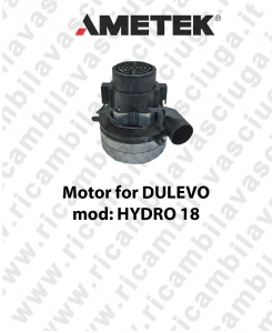 HYDRO 18 - Motore Aspirazione AMETEK per lavapavimenti DULEVO