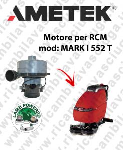 MARK I 552 T MOTORE aspirazione LAMB AMETEK lavapavimenti RCM
